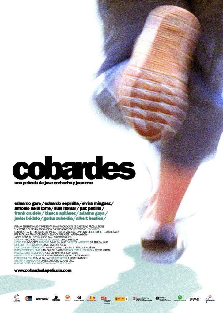 Cartel de Cobardes, largometraje de Juan Cruz y Jose Corbacho. Entrevisttas.com