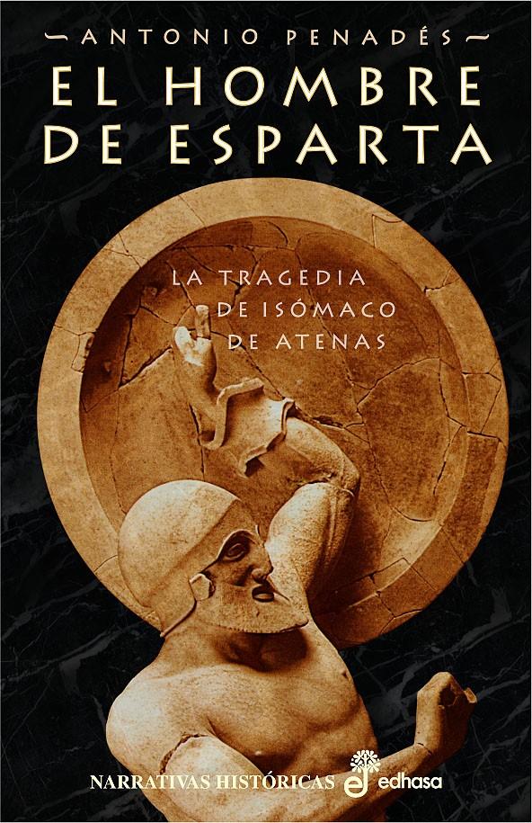 El hombre de Esparta | Por Antonio Penadés