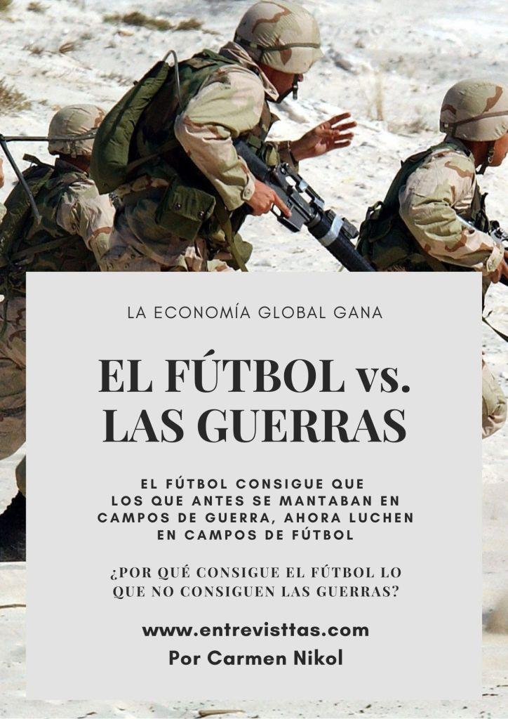 """Parte del cartel del artículo """"Fúbol vs. Guerras"""". Por Carmen Nikol en www.entrevisttas.com"""