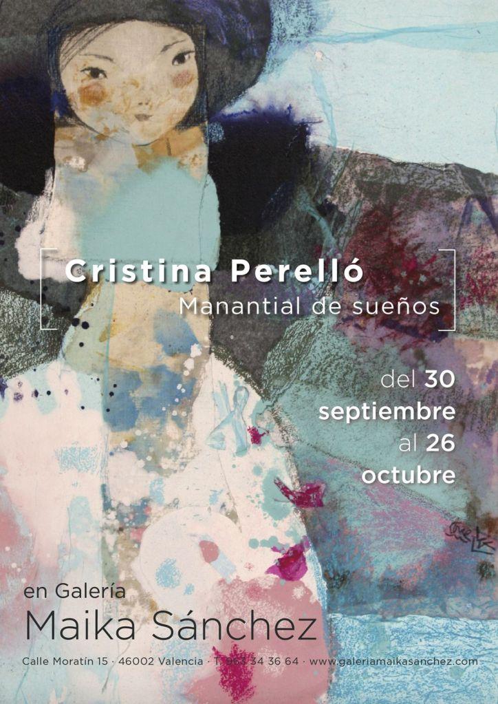 Exposición de Cristina Perelló   Manantial de Sueños   en Galería Maika Sánchez (calle Moratín, 15 - Valencia)   Del 30 de septiembre al 26 de octubre
