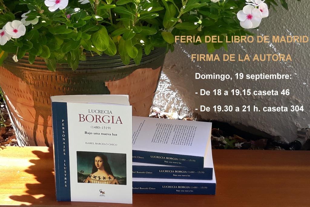 Firmasde Isabel Barceló en la FLM   Lucrecia Borgia (bajo una nueva luz)
