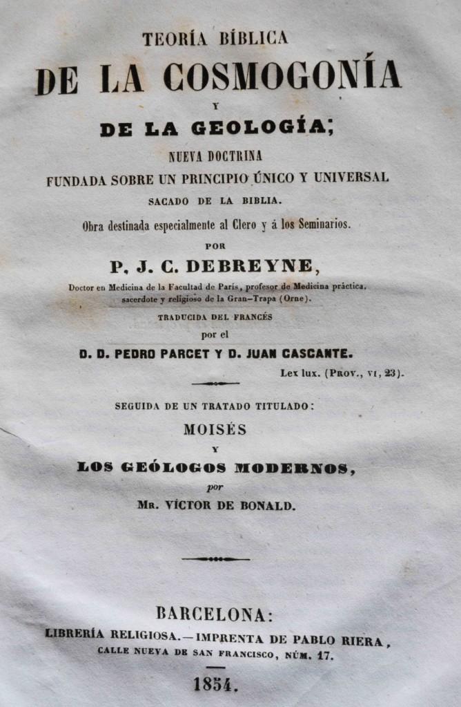 Teoría bíblica de la Cosmogonía y de la Geología.