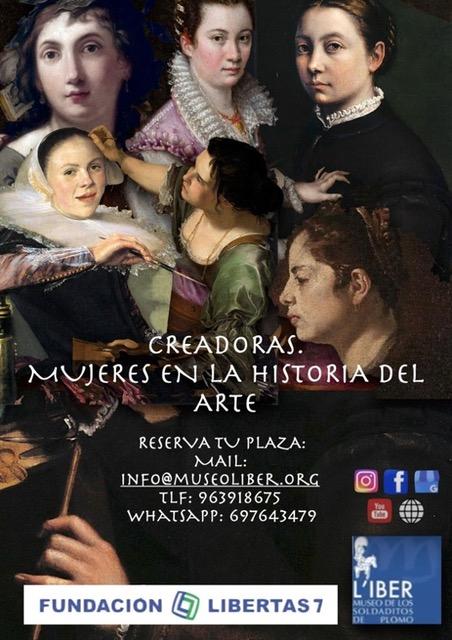 """Hoy día 5 de octubre, a las 18.30h en el museo L'iber de los Soldaditos de Plomo, en Valencia, """"Creadoras"""" Mujeres en la historia del Arte por Marina Márquez. Precio y más detalles aquí"""